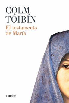 el testamento de maría (ebook)-colm toibin-9788426400680