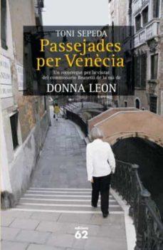 Titantitan.mx Passejades Per Venecia: Un Recorregut Per La Ciutat Del Comisari Brunetti De La Ma De Donna Leon Image