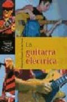 la guitarra electrica-minerva vazquez de la heras-9788430533480