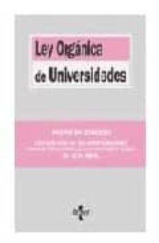 Eldeportedealbacete.es Ley Organica De Universidades: Modificada Por La Ley Organica 4/2007, De 12 De Abril (2ª Ed.) Image