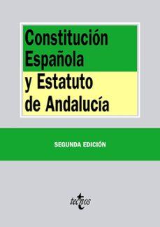 Descargar CONSTITUCION ESPAÃ'OLA Y ESTATUTO DE  ANDALUCIA gratis pdf - leer online
