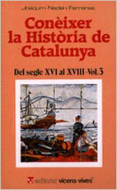 Colorroad.es Del Segle Xvi Al Xviii (Coneixer La Historia De Catalunya Vol. 3) Image