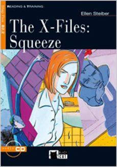 Descargar formato de texto ebook THE X-FILES, ESO. SQUEEZE. MATERIAL AUXILIAR (INCLUYE 1 CD) PDB (Literatura española) de ELLEN STEIBER 9788431646080