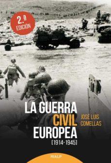 Gratis ebooks descargables para kindle fire LA GUERRA CIVIL EUROPEA RTF en español de JOSE LUIS COMELLAS GARCIA-LERA 9788432151880