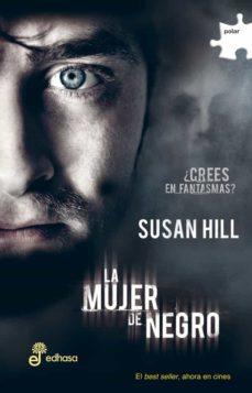 Ebooks gratis en j2ee para descargar LA MUJER DE NEGRO (3ª ED.) de SUSAN HILL DJVU CHM PDB en español