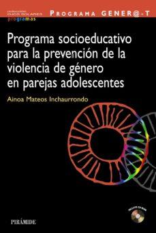programa socioeducativo para la prevencion de la violencia de gen ero en parejas adolescentes-ainoa mateos-9788436828580