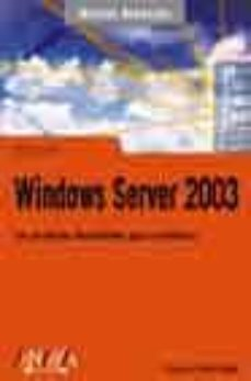 Descargar WINDOWS SERVER 2003 gratis pdf - leer online