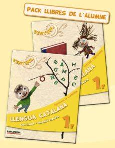 Chapultepecuno.mx Ventijol 1. Ci. Llengua Catalana. Pack Llibres De L Alumne Educación Primaria - Primer Ciclo - 1º Image