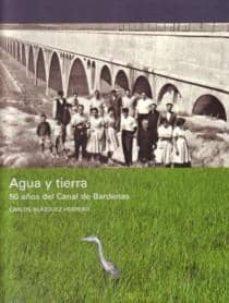 Inmaswan.es Agua Y Tierra. 50 Años Del Canal De Bardenas Image