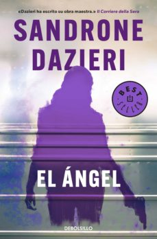 Descargas gratuitas de libros electrónicos de texto EL ÁNGEL (COLOMBA Y DANTE 2) de SANDRONE DAZIERI en español CHM 9788466343480
