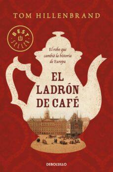 Pdf descargar libros de texto EL LADRON DE CAFE en español iBook PDF ePub 9788466349680