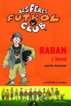 raban l heroi-joachim masannek-9788466406680