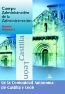 Cdaea.es Cuerpo Administrativo De La Administracion De La Comunidad Autono Ma De Castilla Y Leon. Temario (Vol. Ii) Image