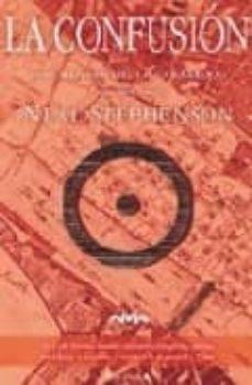la confusion (vol. 2): del ciclo barroco (2ª parte)-neal stephenson-9788466621380