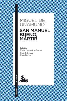san manuel bueno, martir-miguel de unamuno-9788467034080