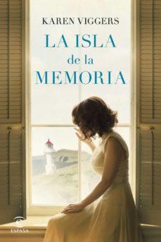 Descarga gratuita de archivos ebook LA ISLA DE LA MEMORIA 9788467052480