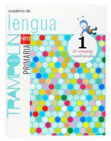 Encuentroelemadrid.es Cuaderno Lengua 3: Trampolin (1º Educacion Primaria) Cuadricula Image
