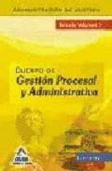 Javiercoterillo.es Cuerpo De Gestion Procesal Y Administrativa De La Administracion De Justicia. Turno Libre. Temario. Volumen Ii Image