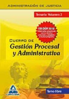 Inmaswan.es Cuerpo De Gestion Procesal Y Administrativa De La Administracion De Justicia. Turno Libre. Temario. Volumen Ii Image