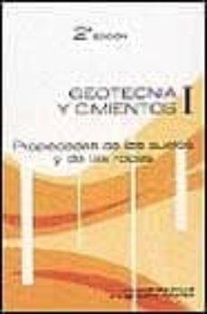 Descargar GEOTECNIA Y CIMIENTOS I: PROPIEDADES DE LOS SUELOS Y DE LAS ROCAS gratis pdf - leer online
