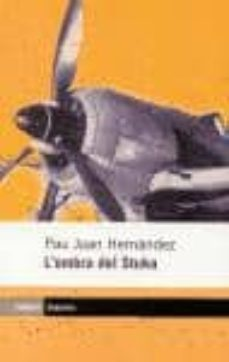 l ombra de stuka-pau joan hernandez-9788475965680