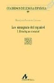 Descargar LOS SINTAGMAS DEL ESPAÃ'OL I: EL SINTAGMA NOMINAL gratis pdf - leer online