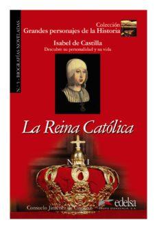 la reina catolica (libro del profesor) (biografias noveladas nº 5 )-consuelo jimenez de cisneros-9788477116080