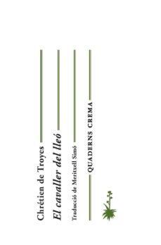 Descargas gratuitas de libros para ipad. EL CAVALLER DEL LLEO de CHRETIEN DE TROYES  in Spanish