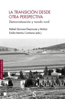 Descargas gratuitas de libros electrónicos pdf epub LA TRANSICION DESDE OTRA PERSPECTIVA: DEMOCRATIZACION Y MUNDO REAL