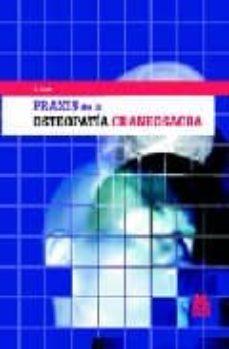 Buenos libros para descargar PRAXIS DE LA OSTEOPATIA CRANEOSACRA MOBI iBook