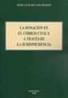 Valentifaineros20015.es La Donacion En El Codigo Civil Y A Traves De La Jurisprudencia Image