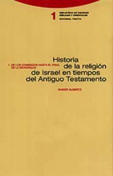 Permacultivo.es Historia De La Religion De Israel En Tiempos Del Antiguo Testamen To: De Los Comienzos Al Final De La Monarquia Image