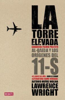 Trailab.it La Torre Elevada. Al Qaeda Y Los Origenes Del 11s Image