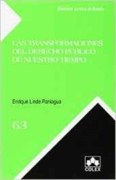 las transformaciones del derecho publico de nuestro tiempo-enrique linde paniagua-9788483424780