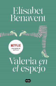 valeria en el espejo (saga valeria 2) (ebook)-elisabet benavent-9788483655580