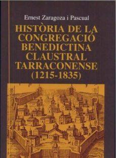 Geekmag.es Historia De La Congregacio Benedictina Claustral Tarraconense (12 15-1835) Image