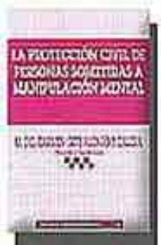 Cdaea.es La Proteccion Civil De Personas Sometidas A Manipulacion Mental Image
