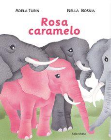 Descargar ROSA CARAMELO gratis pdf - leer online