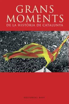 grans moments de la història de catalunya (ebook)-9788492437870