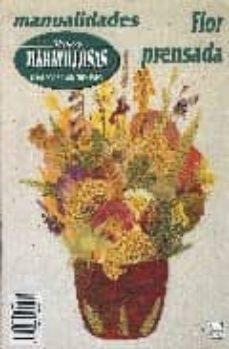 Libros de texto descargables MANOS MARAVILLOSAS Nº 39: FLOR PRENSADA