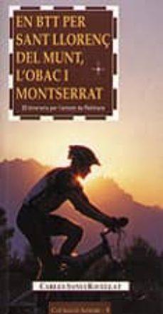 Emprende2020.es En Btt Per Sant Llorenç Del Munt, L Obac I Montserrat: 20 Itinera Ris Per L`entorn De Rellinars Image