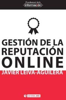 gestión de la reputación online (ebook)-javier leiva aguilera-9788490298480