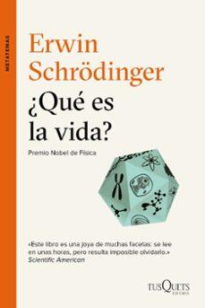 ¿que es la vida?-erwin schrodinger-9788490661680