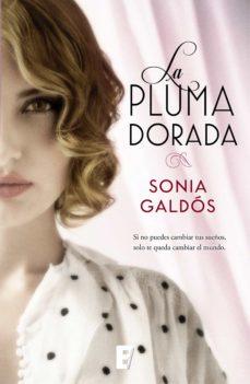 la pluma dorada (ebook)-sonia galdos esquide-9788490696880