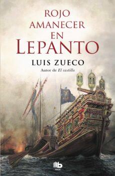 Descarga gratuita de libros electrónicos en formato jar. ROJO AMANECER EN LEPANTO in Spanish 9788490709580 ePub PDF PDB de LUIS ZUECO