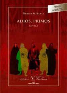 Ebooks móviles ADIOS, PRIMOS in Spanish 9788490740880 de MUHSIN AL-RAMLI