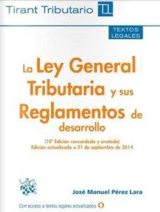 Srazceskychbohemu.cz La Ley General Tributaria Y Sus Reglamentos De Desarrollo 10ª Edición 2014 Image
