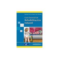 Libros electrónicos descargables gratis para teléfono GUIA ESENCIAL DE REHABILITACION INFANTIL in Spanish