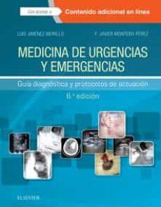 medicina de urgencias y emergencias 6ª ed (incluye acceso a conte nido online) guía diagnóstica y protocolos de actuación-luis jimenez murillo-f.j. montero perez-9788491132080