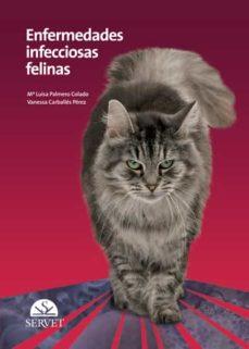 Descargar google book online pdf ENFERMEDADES INFECCIOSAS FELINAS in Spanish MOBI 9788492569380 de MARIA LUISA PALMERO, VANESSA CARBALLES PEREZ
